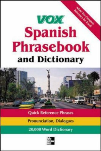 Vox Spanish Phrasebook and Dictionary (Vox Dictionary Series)