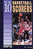 img - for Top 10 Basketball Scorers (Sports Top 10) book / textbook / text book