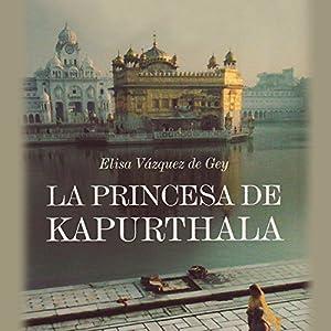 La Princesa de Kapurthala Audiobook