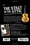 Strat in the Attic: Thrilling Stories of Guitar Archaeology