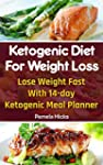 Ketogenic Diet For Weight Loss: Lose...