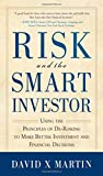 Risk and the Smart Investor (0071743499) by Martin, David