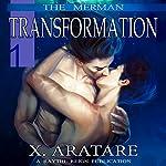 Transformation: The Merman, Book 1   X. Aratare