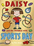 Daisy and the Trouble with Sports Day...