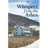 Whispers from the Ashes ~ Patricia Hester