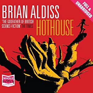 Hothouse Audiobook