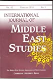 International Journal of Middle East Studies (The Middle East Studies Association of North America, vol. 42)