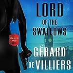 Lord of the Swallows: A Malko Linge Novel | Gérard de Villiers