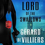 Lord of the Swallows: A Malko Linge Novel | Gérard de Villiers