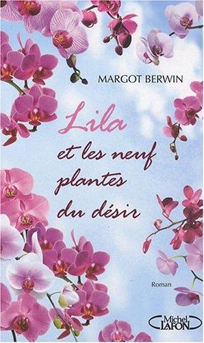 Lila et les neuf plantes du désir