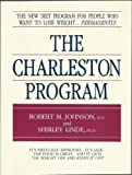 The Charleston Program The New Diet Plan for People Who Want To Lose Weight...Permanently