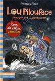 """Afficher """"Lou Pilouface n° 06<br /> Tempête sur l'atlantique"""""""