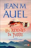 Les Refuges De Pierre (2258058376) by Auel, Jean