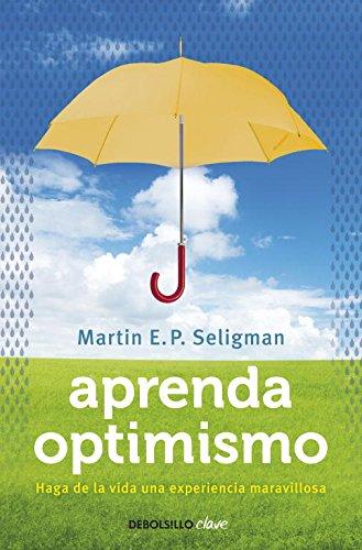 Aprenda-optimismo-Haga-de-la-vida-una-experiencia-maravillosa-CLAVE