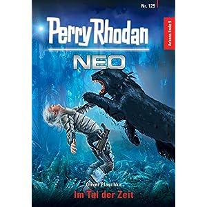 Perry Rhodan Neo 129: Im Tal der Zeit: Staffel: Arkons Ende 9 von 10