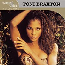 Toni Braxton - Platinum & Gold Collection
