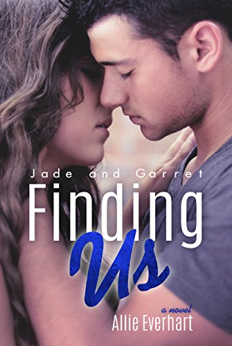 Allie Everhart - Finding Us (The Jade Series #6)