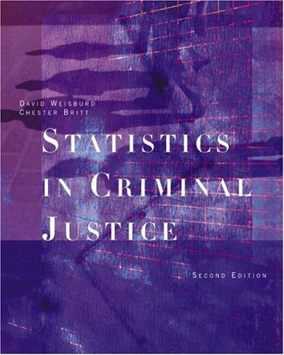Statistics in Criminal Justice (with Study Guide)