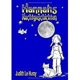 """Hannahs Nachtgeschichtenvon """"Judith Le Huray"""""""