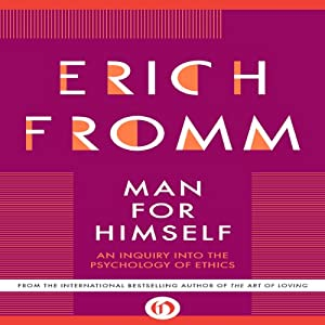 Man for Himself: An Inquiry into the Psychology of Ethics | [Erich Fromm]