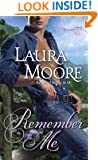 Remember Me: A Rosewood Novel (The Rosewood Trilogy Book 2)