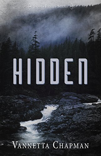 Vannetta Chapman - Hidden (Jacobs Family Series Book 1)