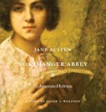 Jane Austen Northanger Abbey: An Annotated Edition