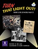 Lila:it:Independent Plus:Turn That Light Out! Home Life in World War II (LILA)