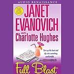 Full Blast   Janet Evanovich,Charlotte Hughes