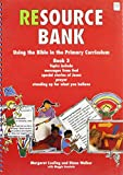 img - for Using the Bible in the Primary Curriculum: Bk.3 (Resource Banks) book / textbook / text book