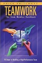 The Team Member Handbook for Teamwork by…