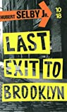 Last Exit to Brooklyn par Selby Jr