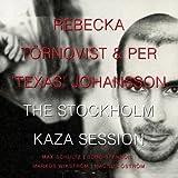 Stockholm Kaza Session