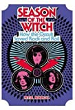 img - for Season of the Witch : How the Occult Saved Rock and Roll (Hardcover)--by Peter Bebergal [2014 Edition] book / textbook / text book