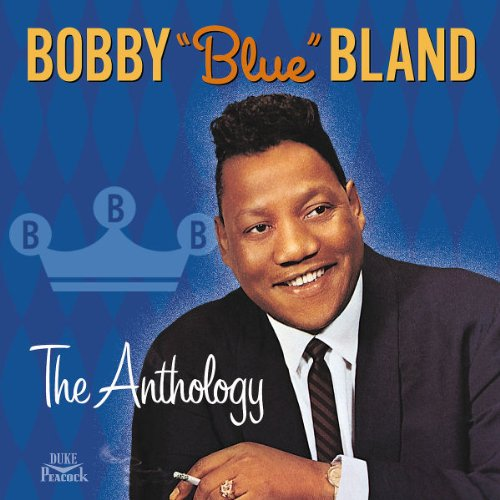 Bobby Bland - The Anthology [2 Cd] - Zortam Music