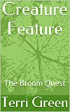 img - for Creature Feature: The Broom Quest book / textbook / text book