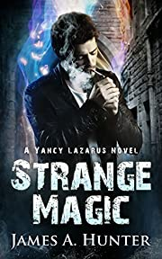 Strange Magic: A Yancy Lazarus Novel (Pilot Episode)