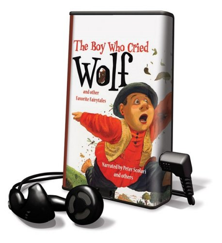 The Boy Who Cried Wolf And Other Favorite Fairytales [With Headphones] (Playaway Children)