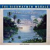 The Highwaymen Murals: Al Black's Concrete Dreams