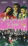 Girls Just Want To Have Fun - The Movie [VHS]