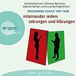 Miteinander reden 1: Störungen und Klärungen: Die Psychologie der Kommunikation | Friedemann Schulz von Thun