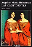 img - for Las confidentes (Andanzas) (Spanish Edition) book / textbook / text book