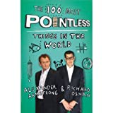 Armstrong Alexande The 100 Most Pointless Things in Th
