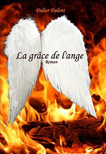 La grâce de l'ange (French Edition)