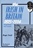 img - for The Irish in Britain, 1815-1914: Perspectives and Sources (Helps for students of history) book / textbook / text book