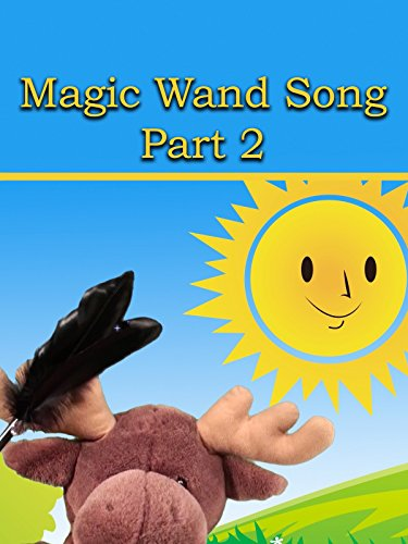 Magic Wand Song Part 2