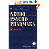 Neuro-Psychopharmaka Ein Therapie-Handbuch: Band 2: Tranquilizer und Hypnotika: Bd. 2