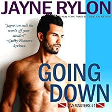 Going Down: Divemasters, Book 1 | Livre audio Auteur(s) : Jayne Rylon Narrateur(s) : Gregory Salinas