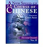 img - for A New Speed-Up Course of Chinese (Senior Grade) : Volume II(Paperback) - 2001 Edition book / textbook / text book