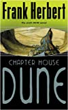 Chapter House Dune: The Sixth Dune Novel (Gollancz S.F.)